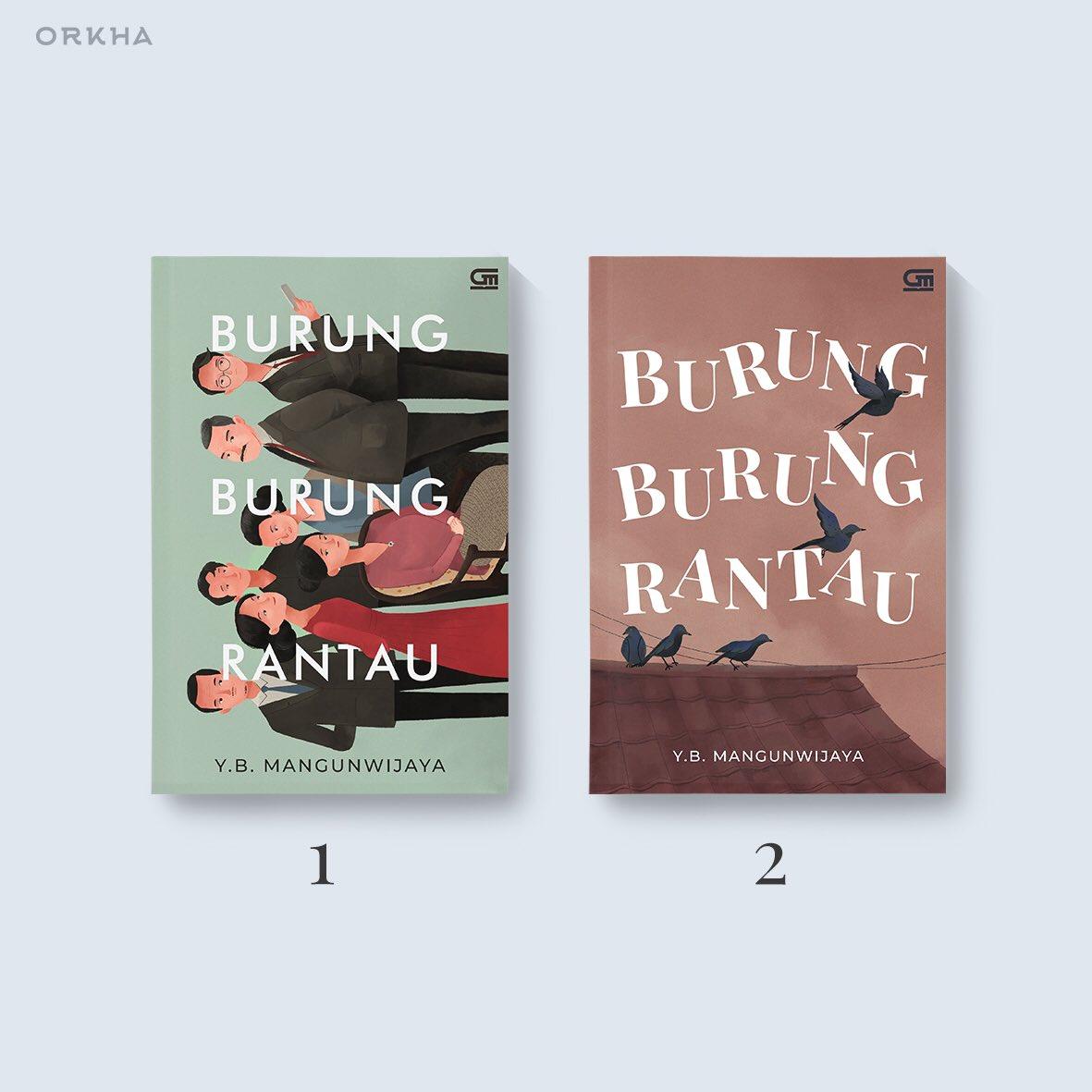 """sastra gpu on Twitter: """"Novel Burung-Burung Rantau karya Y.B. Mangunwijaya akan cetak ulang dg sampul baru 😍 Tapi kami di Redaksi Sastra GPU bingung, sampul mana yang akan dipilih dari dua desain"""