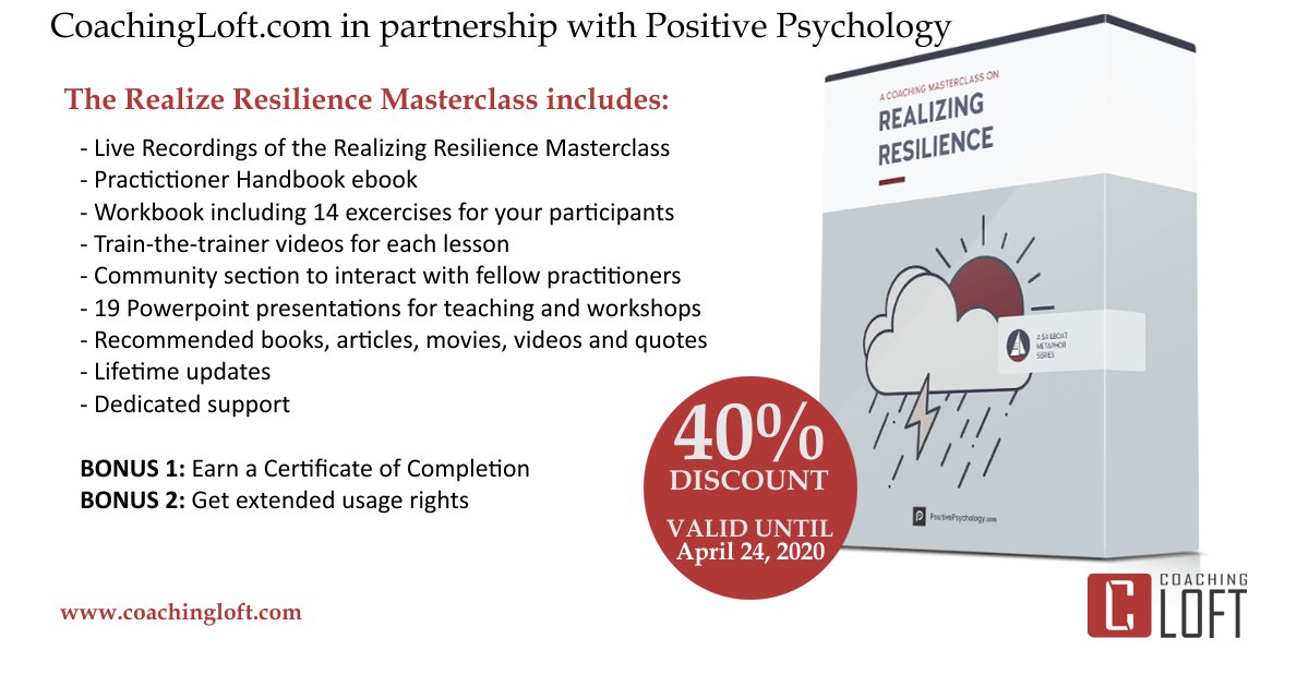 "It's time to learn, coach and teach resilience. 40% OFF on the ""Realizing Resilience"" Coaching Masterclass in partnership with Positive Psychology, ends April 24. https://t.co/rt3qP5iAzj https://t.co/FBJCh8VjYO"