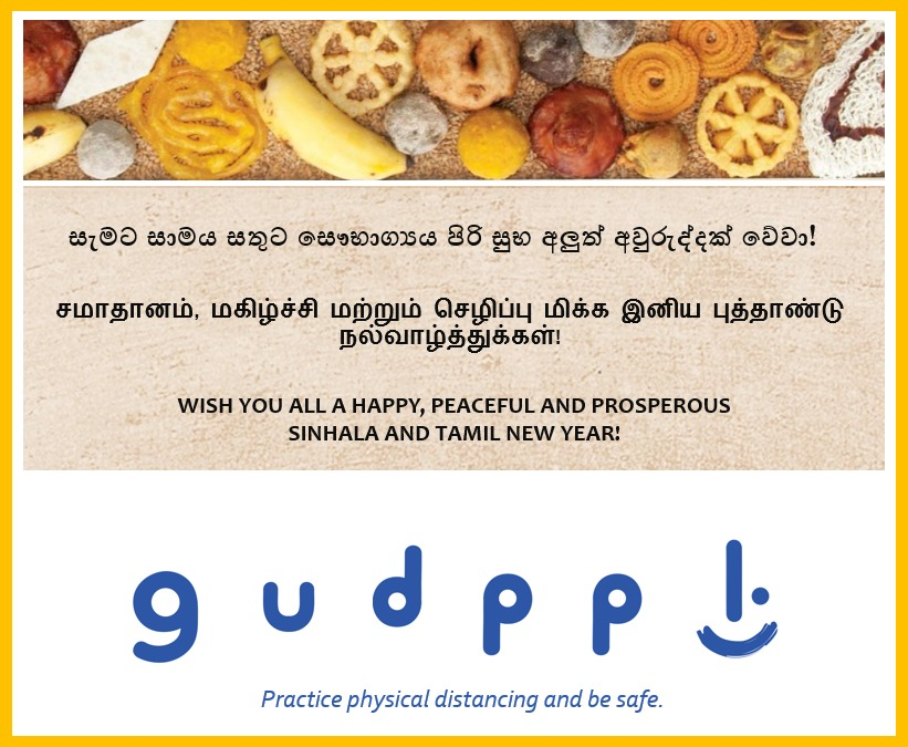 Wish you all a Happy, Peaceful and Prosperous Sinhala & Tamil New Year.  We hope you all stay safe.  #SriLanka #lka #gudppl https://t.co/vkdyXcw7lD