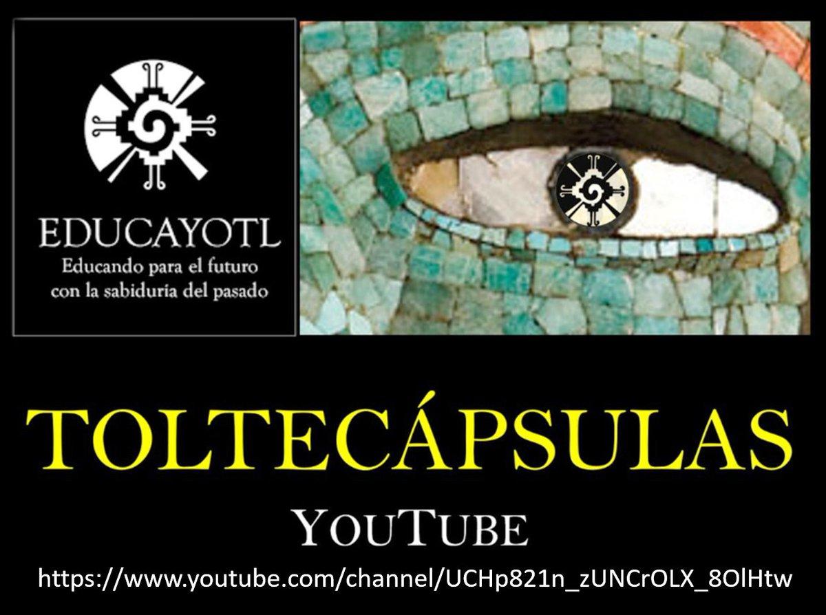 TOLTECÁPSULAS LA HISTORIA ANCESTRAL EN VÍDEOS