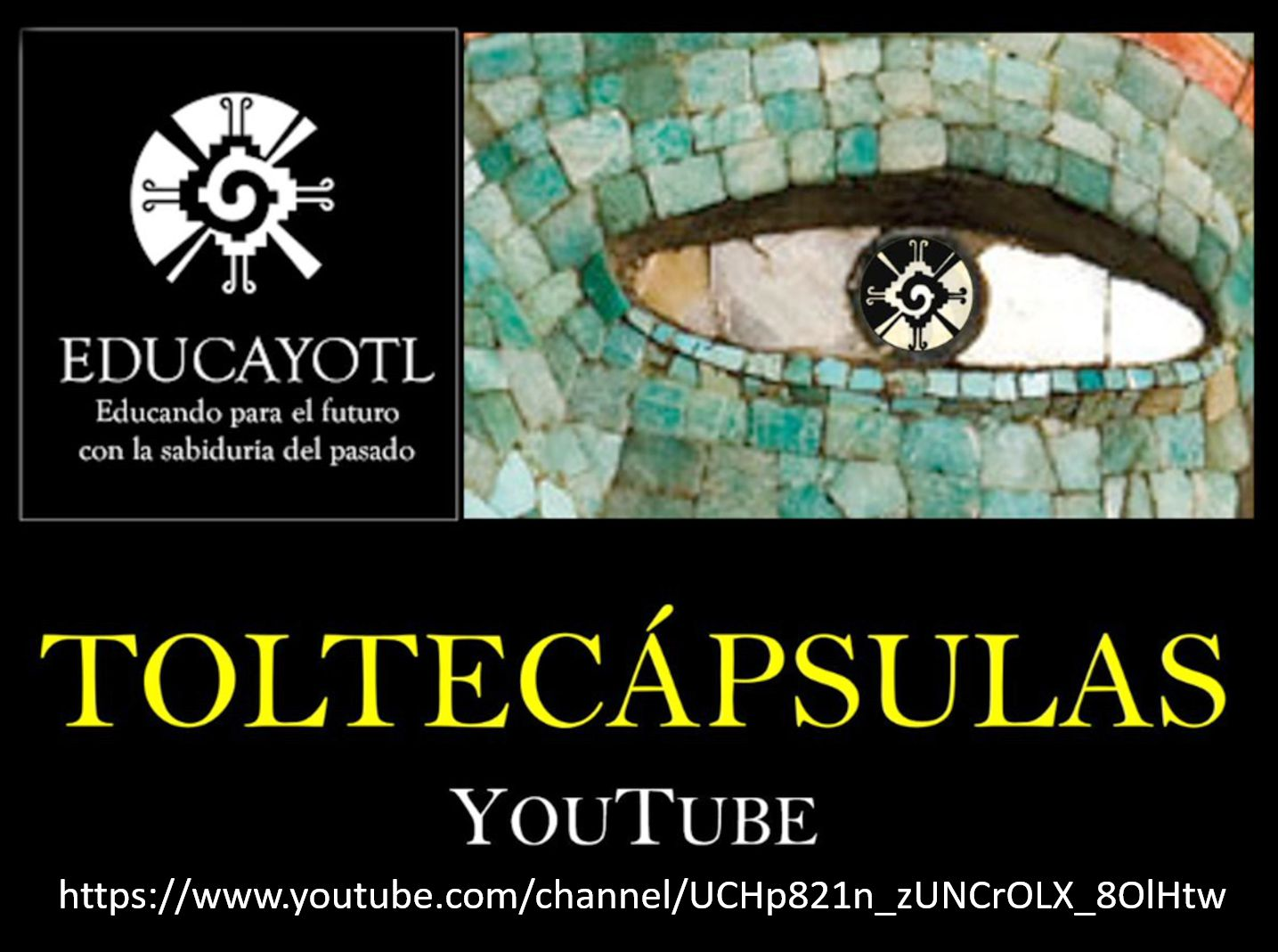 TOLTECAPSULAS en You Tube