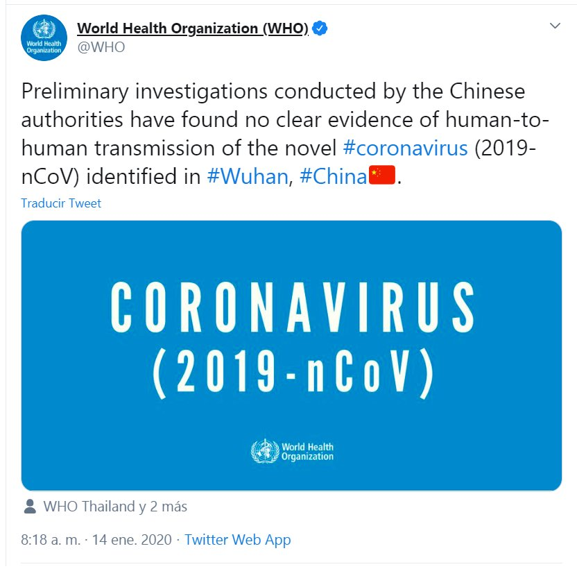 """Pajarita on Twitter: """"MEMORIA El 14 de enero la OMS dijo que  """"Investigaciones preliminares realizadas por autoridades chinas no  encontraron evidencias claras de transmisión de humano a humano del nuevo  corinavirus"""" 🙈…"""