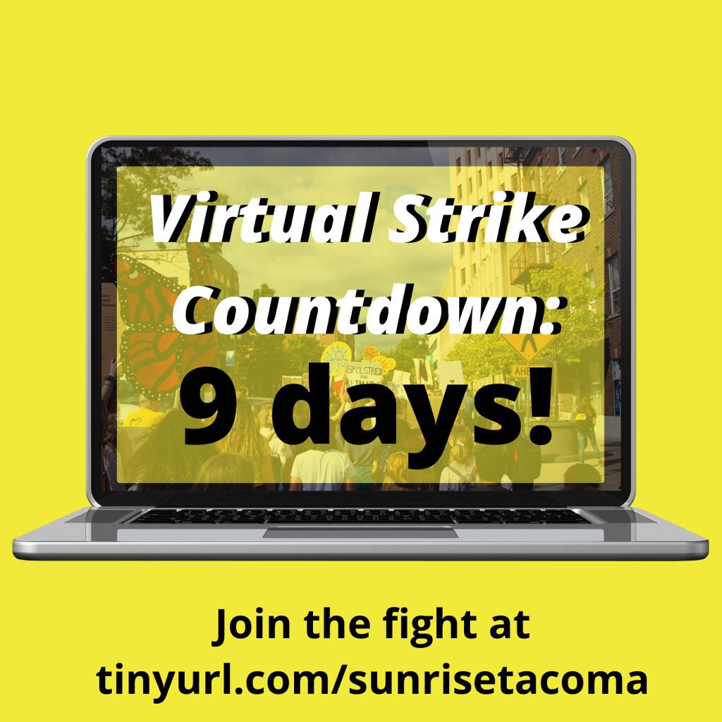 9 days left till our #ClimateStrikeOnline !! Register at tinyurl.com/sunrisetacoma