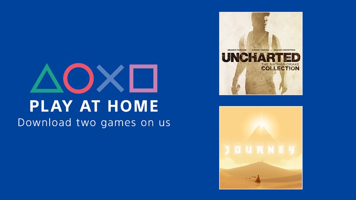 Announcing the Play At Home initiative:  Stay safe and pick up Uncharted: The Nathan Drake Collection and Journey for free from April 15 through May 5 #PlayAtHome 💙
