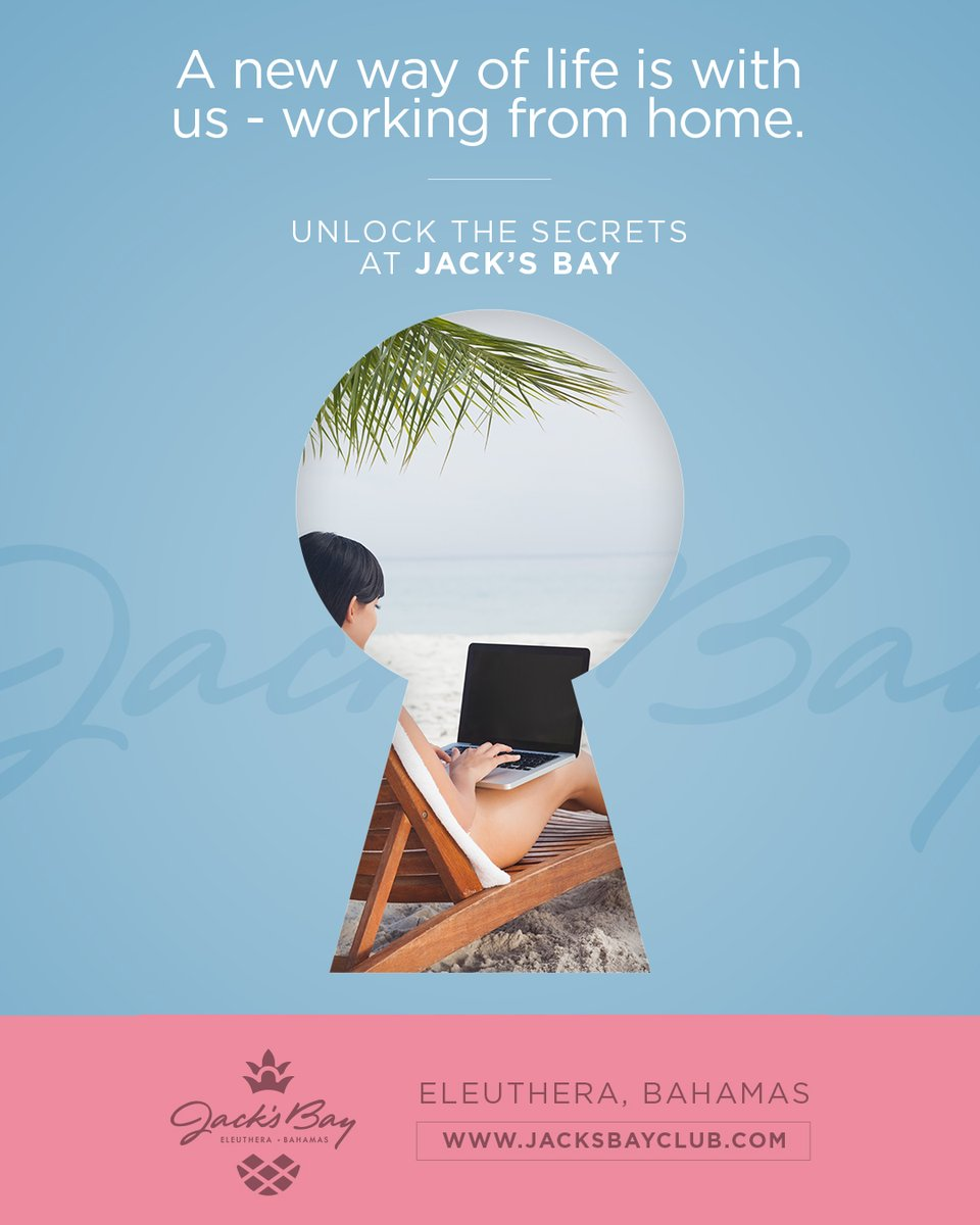 A new way of life is with us- working from home.  Unlock the Secrets at Jack's Bay. Visit https://t.co/rvSwLHSgVO #JacksBayClub #UnlockTheSecrets #SocialDistancing #RockSound #Eleuthera #TheBahamas #TigerWoods #TGRDesign #Golf #Beach #LuxuryRealEstate #RealEstateAgent #ANewWay https://t.co/bxKoO43F1b