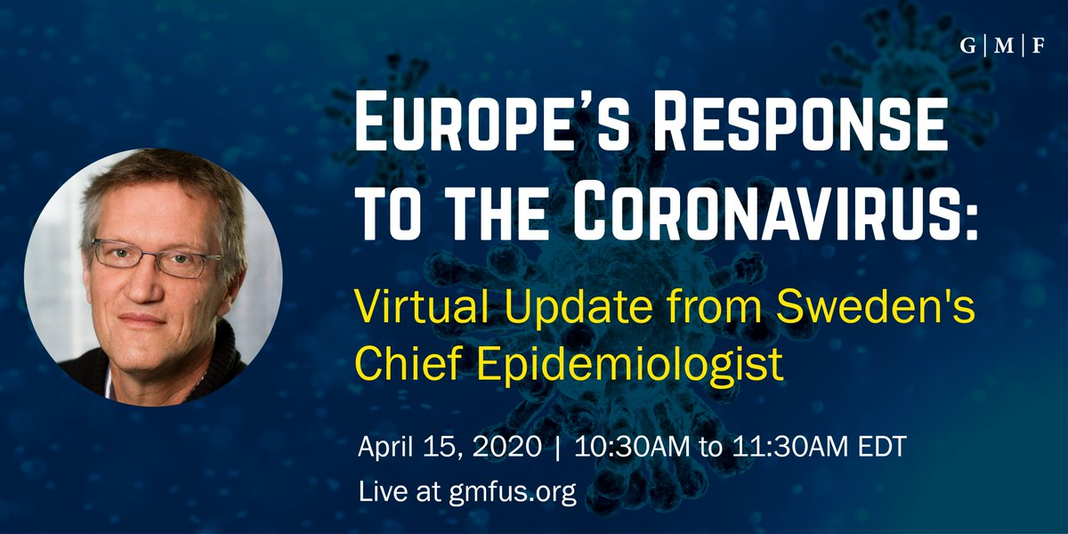 German Marshall Fund On Twitter Tomorrow Gmf Together With Swedeninusa Will Host A Conversation With Chief Epidemiologist Dr Anders Tegnell To Unpack Sweden S Strategy Around The Coronavirus Join Us Live Tweet