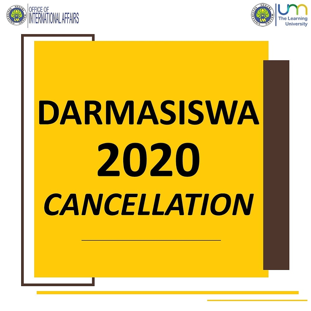 Oia Um On Twitter Cancellation Darmasiswa Scholarship At Universitas Negeri Malang 2020 We Deeply Regret To Announce That The Ministry Of Education And Culture Of The Republic Of Indonesia Has Decided To