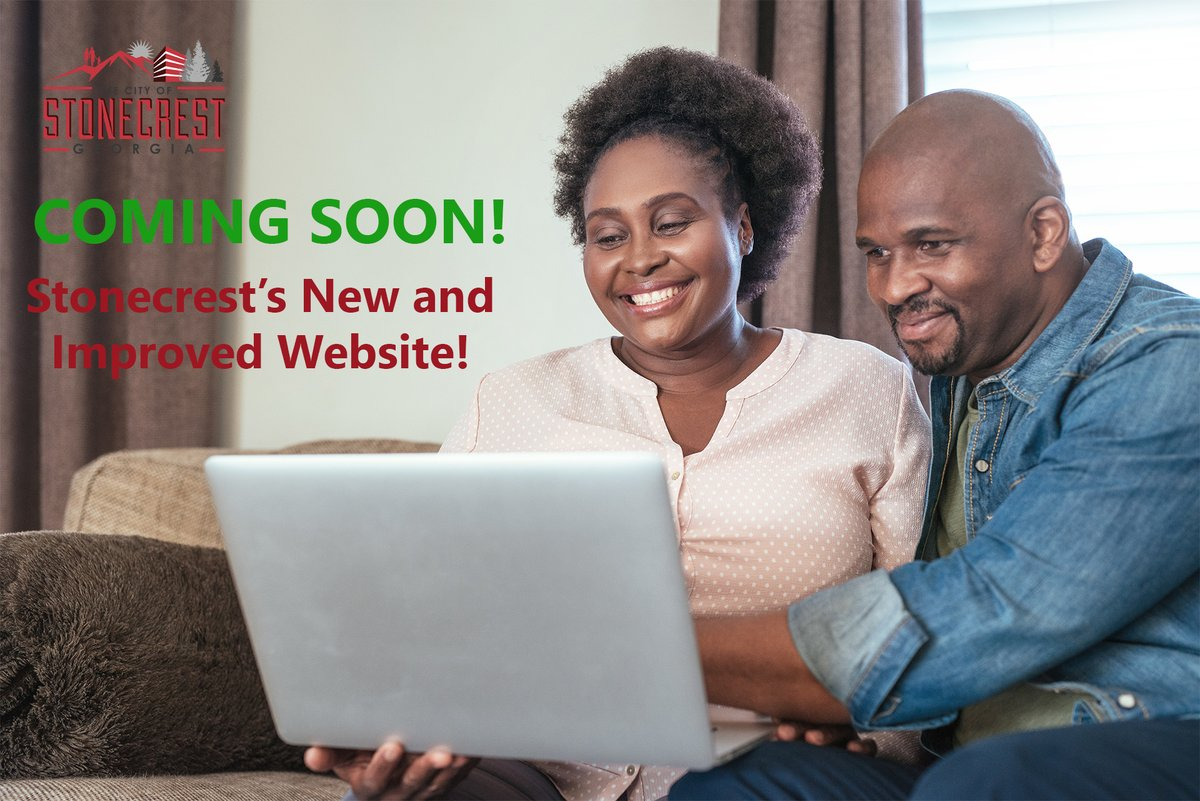 The City of Stonecrest's new and improved website is coming soon!