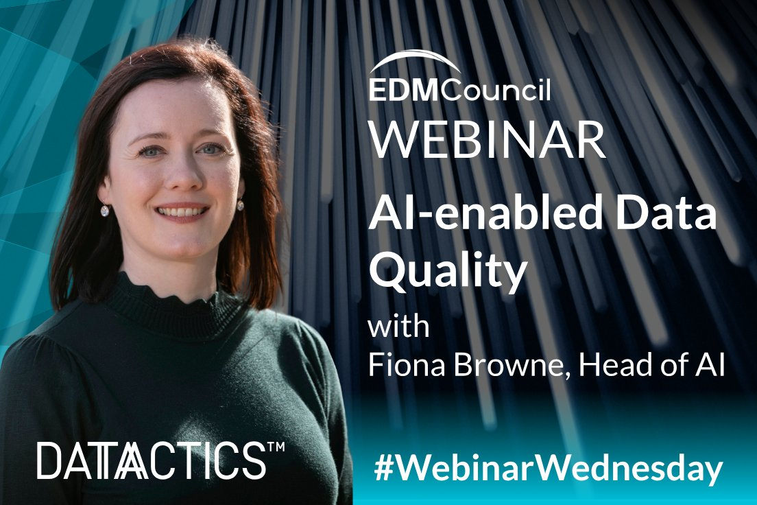 "Datactics on Twitter: ""This #WebinarWednesday we want to highlight our  recent @edmcouncil Webinar about AI-enabled Data Quality which featured our  Head of AI Fiona Browne, CEO Stuart Harvey and CTO Alex Brown."