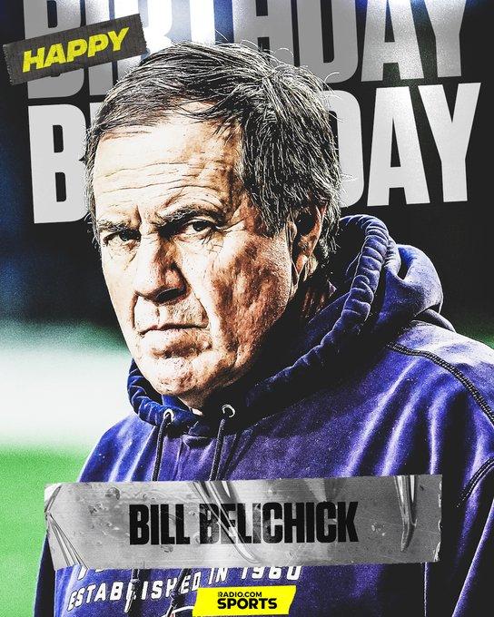 Join us in wishing Bill Belichick a Happy Birthday.  