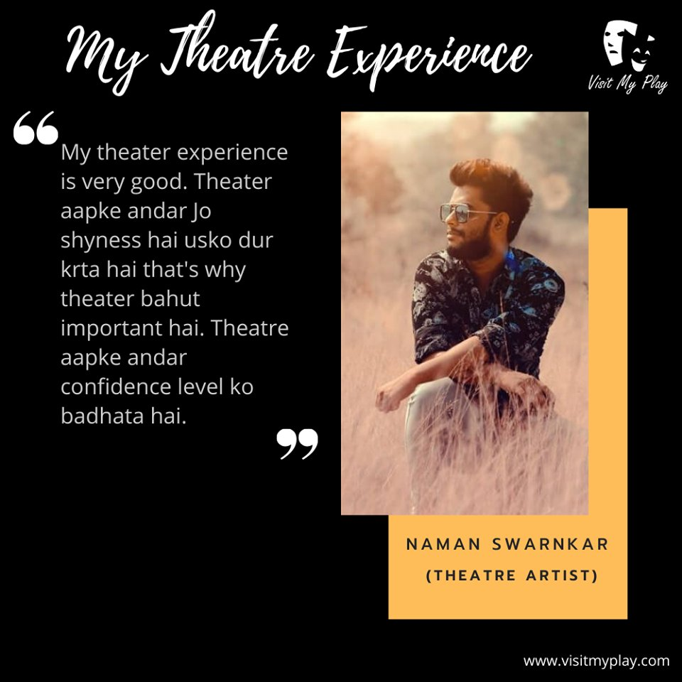 Let's start this morning with Naman Swarnkar's experience of theatre and understand the values of theatre for him. #visitmyplay #theatrelife #theatreexperience #artist #actorslife #actor #theater #lovefortheatre #actorslife🎬#acting #bollywood #theatreplay #theatrearts