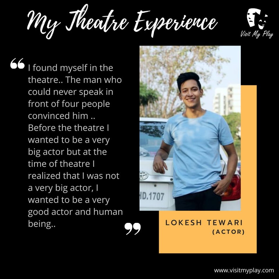 Theatre brings confidence in life. Read what Actor Lokesh Tewari has to say about his experience of theatre life. #visitmyplay #theatrelife #theatreexperience #artist #actorslife #actor #theater #lovefortheatre #actorslife🎬#acting #bollywood #theatreplay #theatrearts