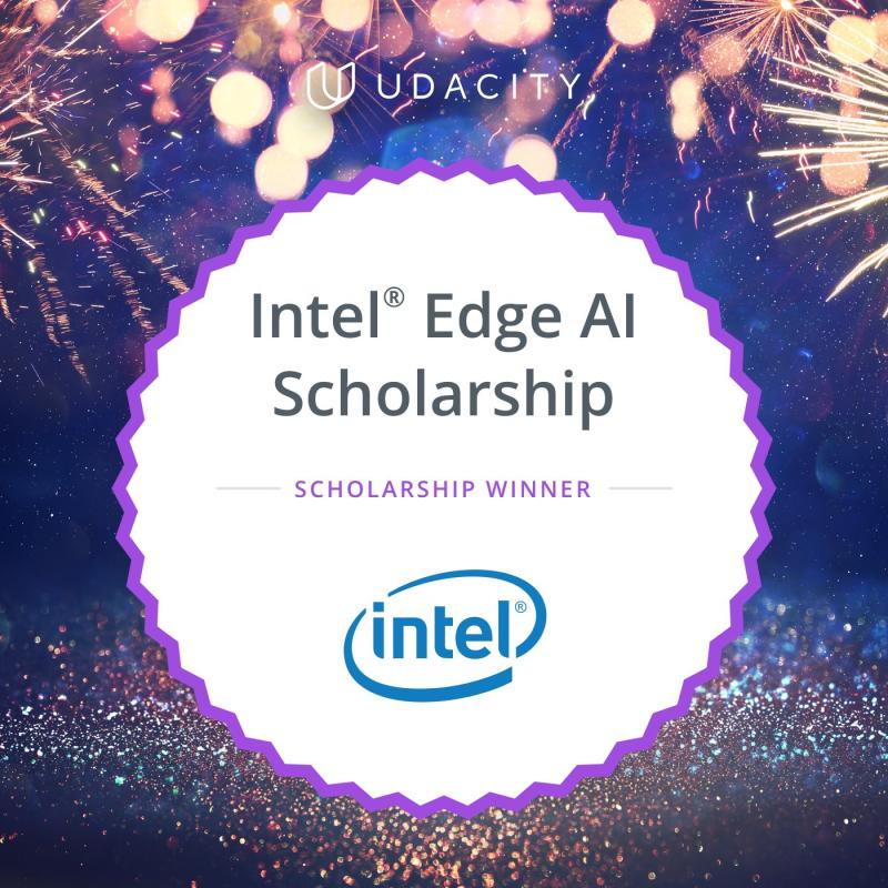 Excited to be accepted into phase 2 of the Intel Edge AI Scholarship Program! Only 850 participants out of 16000 received a scholarship to the full Nanodegree program! #UdacityIntelTechScholars #EdgeAI https://t.co/6dnLQX3EBG