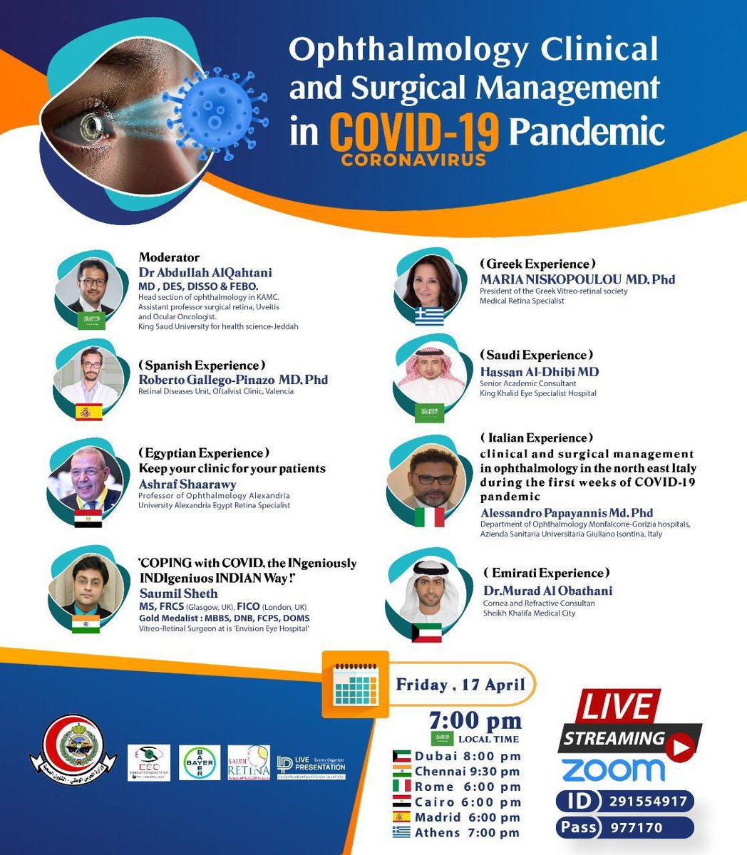 Webinar banner   Hi there,   You are invited to a Zoom webinar.  When: Apr 17, 2020 07:00 PM Riyadh  Topic: Ophthalmology clinical and surgical management in Covid-19 Pandemic   Register in advance for this webinar: