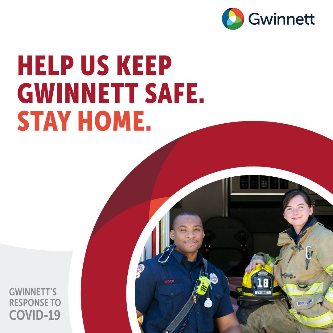 We are all in this fight together. Help us keep Gwinnett safe. Stay home.