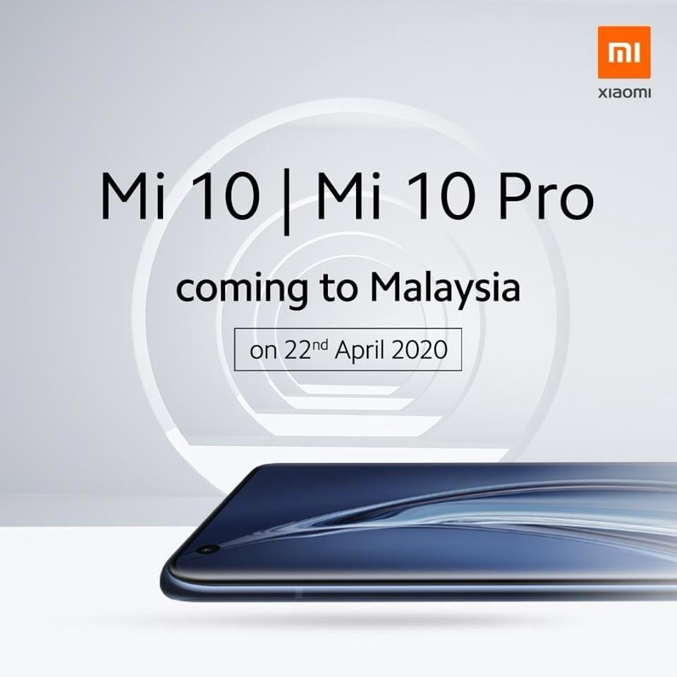 Mi 10 & Mi 10 Pro to be Launch in Malaysia on 22nd April