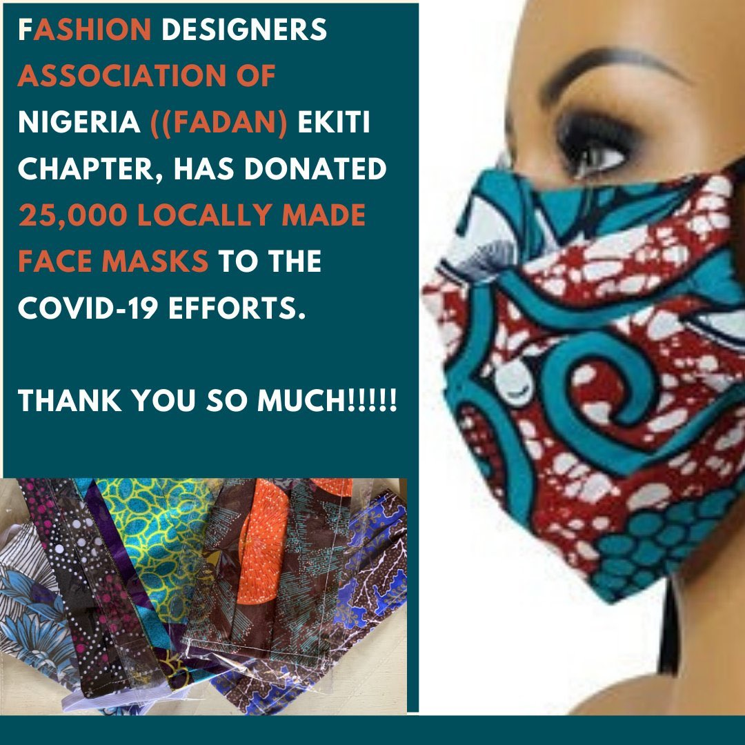 Ekiti Covid19 Updates On Twitter Fashion Designers Association Of Nigeria Fadan Ekiti State Chapter Has Donated 25 000 Locally Made Face Masks To The Covid19 Efforts Thank You So Much Https T Co Ypfi4b3ost