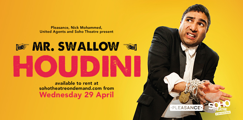 We're so excited to be releasing MR. SWALLOW: HOUDINI through @sohotheatre's on-demand streaming platform!  Join us at 7pm on Wednesday 29th April as we break open the Shloer for an online viewing party, with the show available to rent for up to three weeks afterwards. 🥳