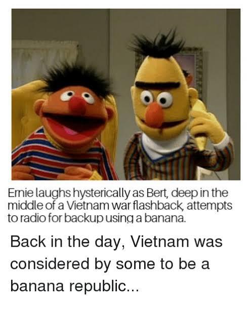 Thwoorp On Twitter There S A Whole World Of Bert Ernie Vietnam War Memes