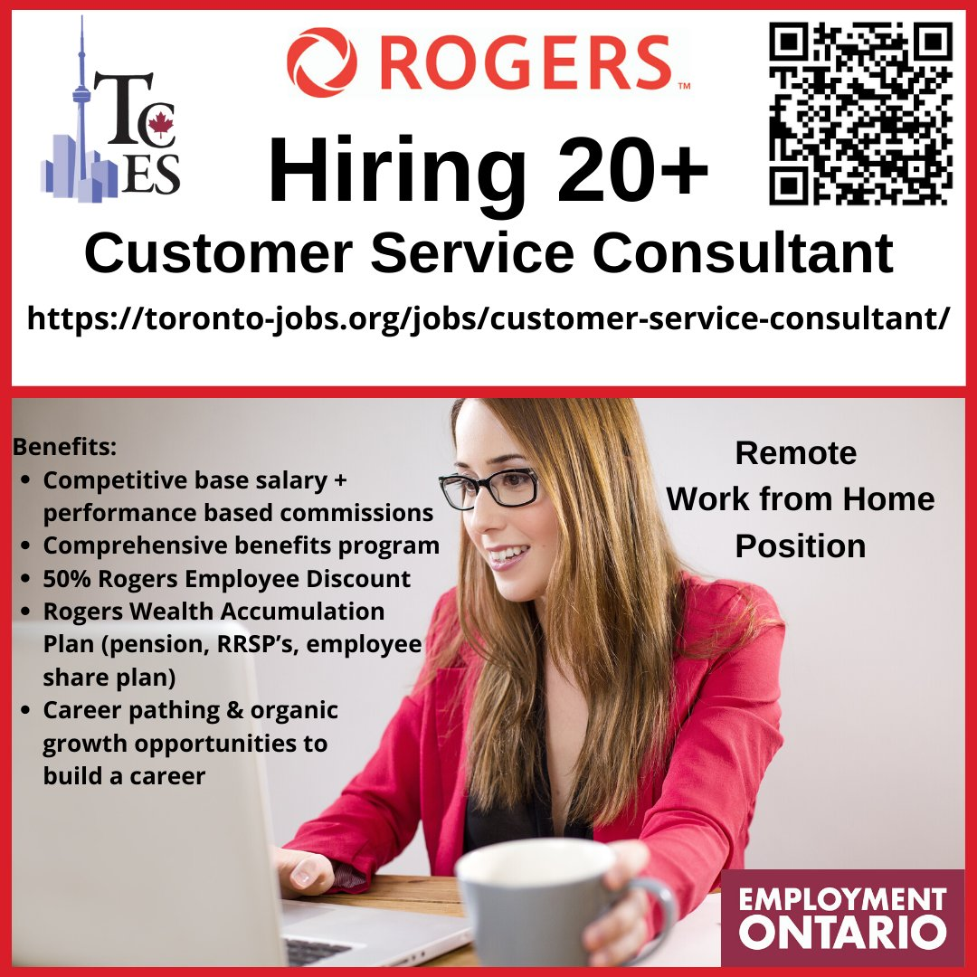 Tces Toronto Community Employment Services On Twitter Rogers Is Hiring For 20 Customer Service Consultants Apply At Https T Co Bmjgclmdg6 Toronto Employment Torontojobs Tces Workfromhome Remotework Https T Co Zrhgz6vxpo
