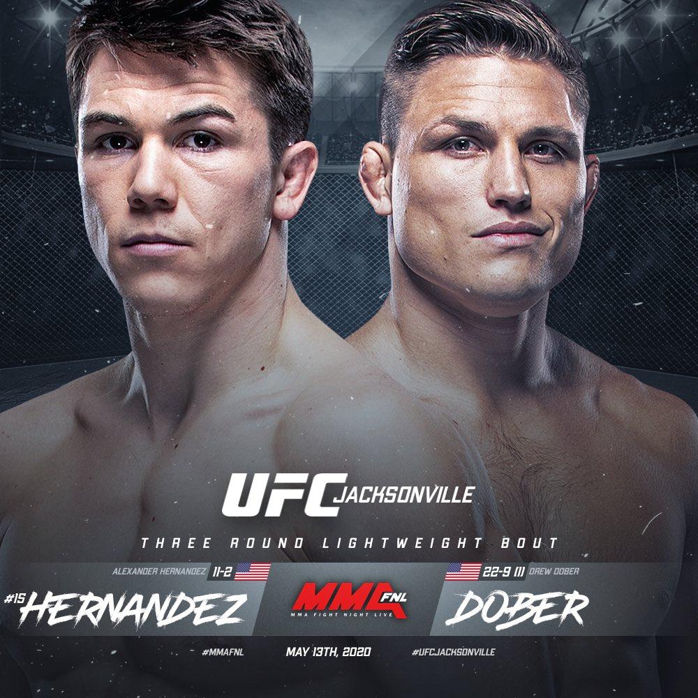📑 #UFCJacksonville | 05.13.20  Lightweight: Alex Hernandez [ @TheGreat155 ]  x Drew Dober [ @DrewDober ]   Story via @MMAjunkie | https://t.co/zLkVII8Ndl https://t.co/2TI4rdMX2T