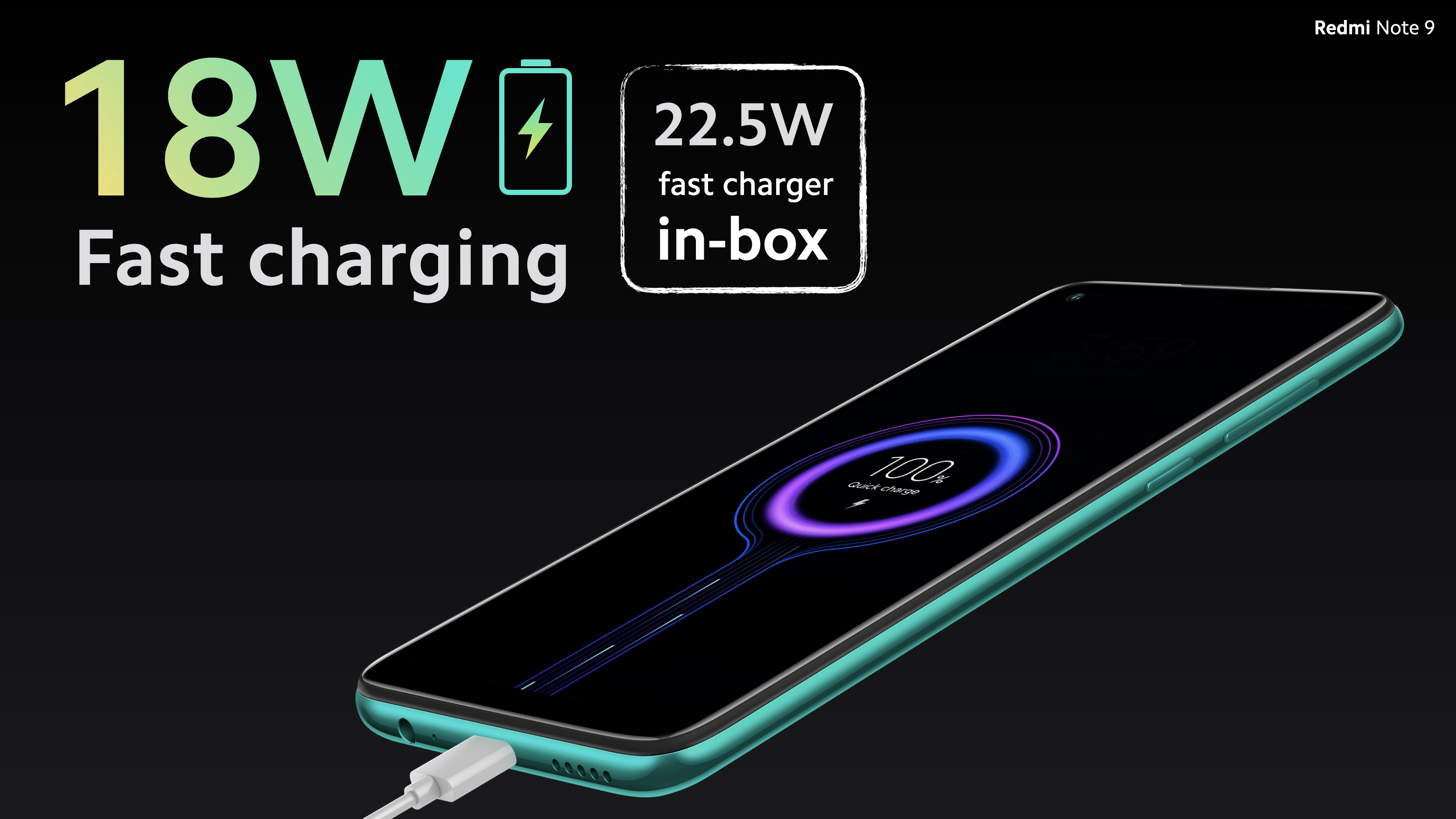Note 9 equipped with 5020mAh (typ)* Built-In Non-removable Lithium Ion Polymer Battery Supports 18W fast charge