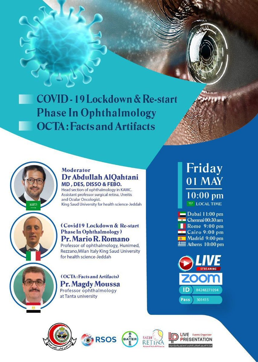 You are invited to a Zoom webinar.  When: May 1, 2020 10:00 PM Riyadh  Topic: COVID19 lockdown & Restart phase . + OCTA: Facts & Artifacts.  Register in advance for this webinar: