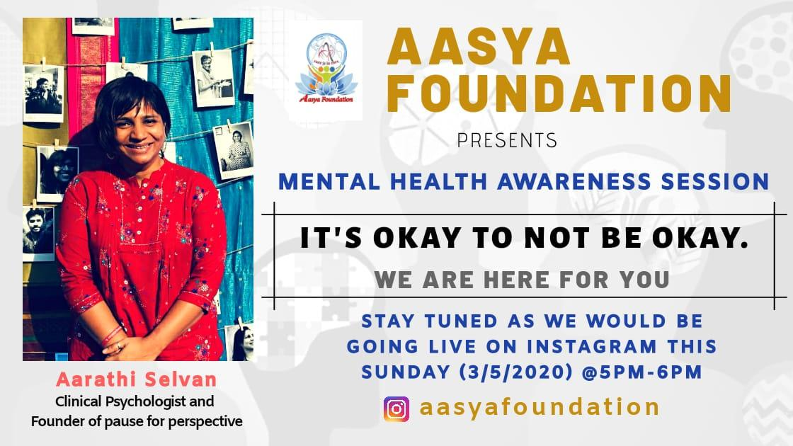 We're Glad to announce our Awareness Session on Mental Health to all our Folks missing out their true spirit of life due to this LockDown.  Be a Part of It! By  👉Aarathi Selvan,  Clinical Psychologist.  On Sunday - 03/05/2020 From 5Pm - 6Pm Stay Connected to @aasyafoundation https://t.co/LViqbwdTlf