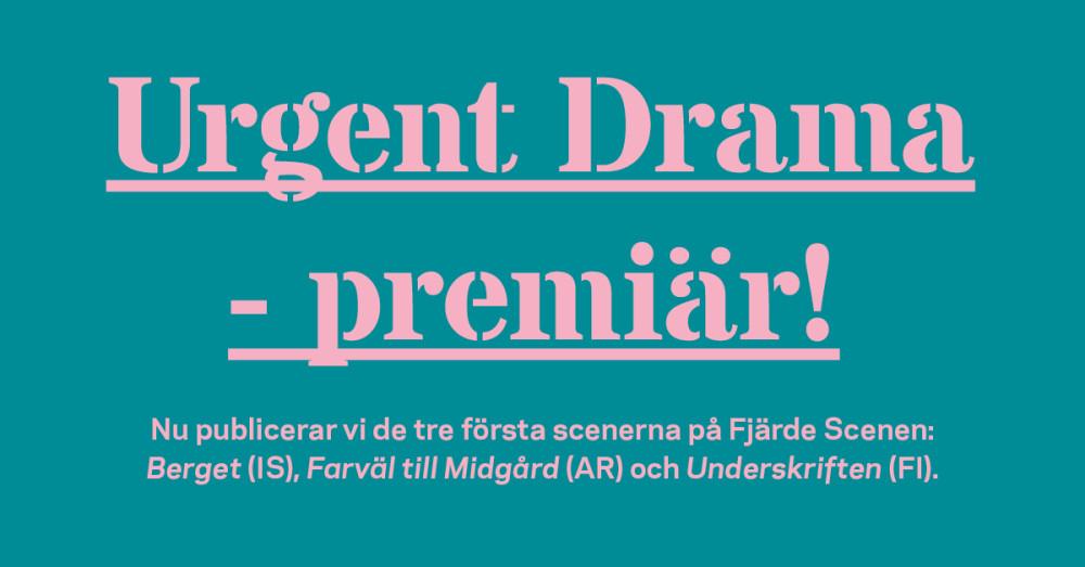 Urgent Drama - internationella urpremiärer på Folkteaterns digitala scen https://t.co/Xsx3sp065S https://t.co/b9fzT5EVNG