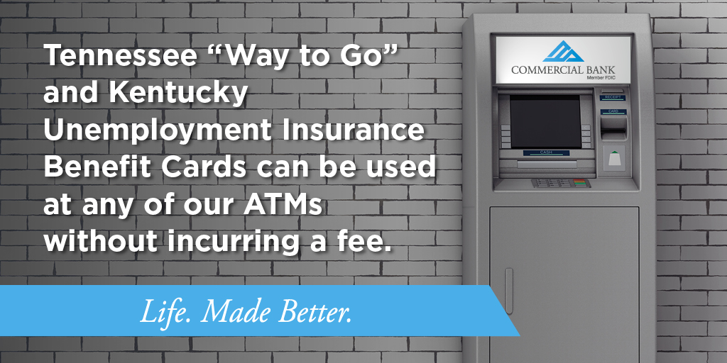 Both TN and KY unemployment cards can now be used at any Commercial Bank ATM without incurring a fee. Find a location near you at https://t.co/pixXsSs7bn #coronavirus #HowCanWeHelp #LifeMadeBetter https://t.co/OBZmOT02DE