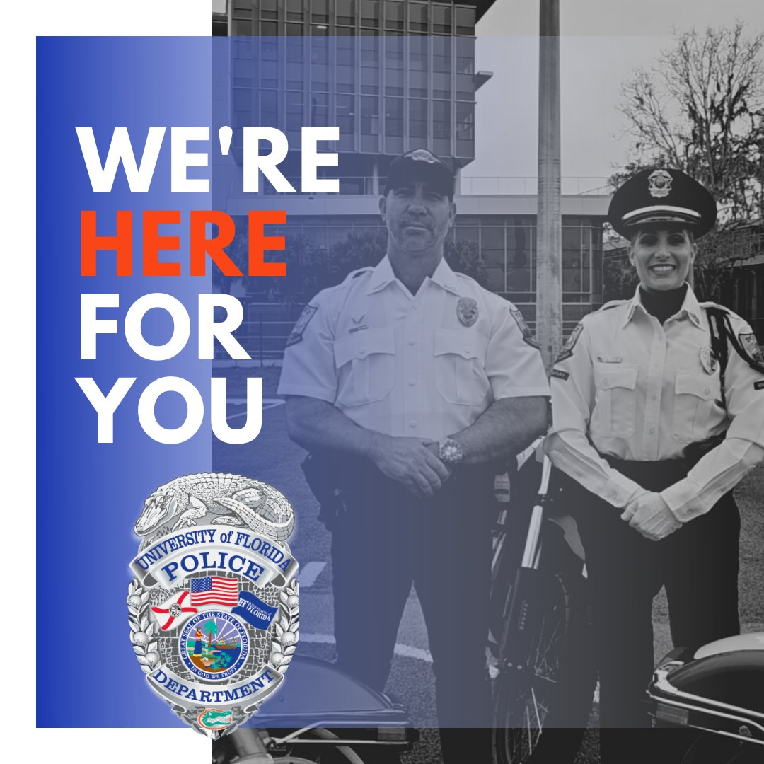 Looking for us? You can reach us via phone, email or the GatorSAFE App. UFPD is always here for you. #StaySafe