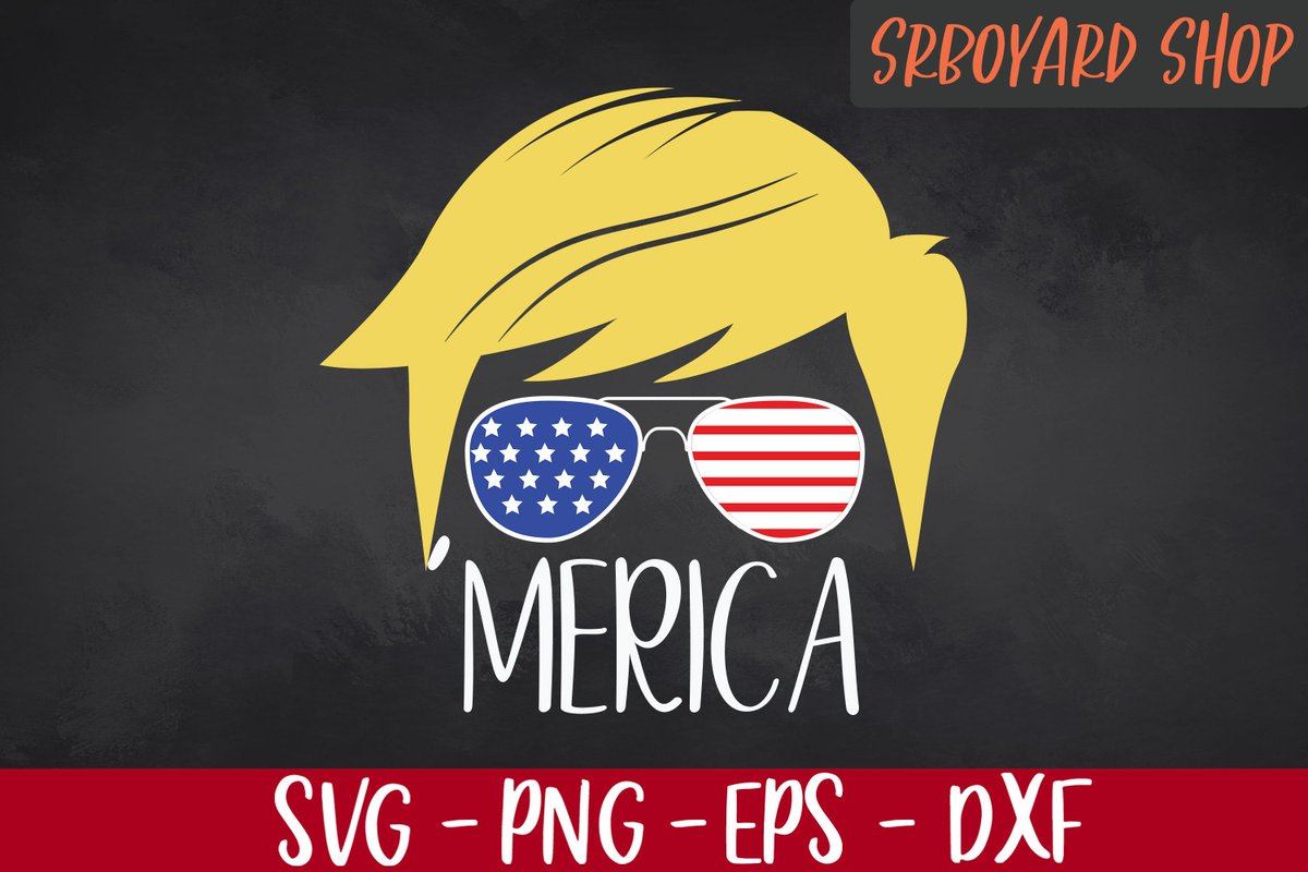 Srboyard Shop Cheap Svg Files On Twitter Merica Svg Trump 2020 Svg Vote Trump 2020 President Svg Patriotic Svg Support Trump 2020 4th Of July Svg President Day Svg Https T Co Lztauqah04 Trump2020