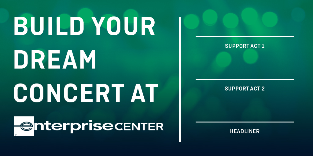 Build your dream concert at Enterprise Center! Who's on the bill? Tweet us your card! // #STL