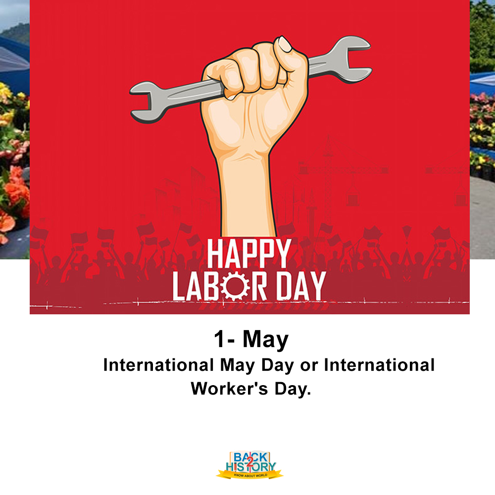 1 - May - International May Day or International Worker's Day. #History #Historymemes #WorldHistory #WorldHistorymemes #InternationalMayDay #InternationalWorkersDay #OnthisDay #OnthisDaymemes #TodaysSpecial #Back_2_History #Back2History #BacktoHistory #LabourDay2020pic.twitter.com/vJdGWP2gVr