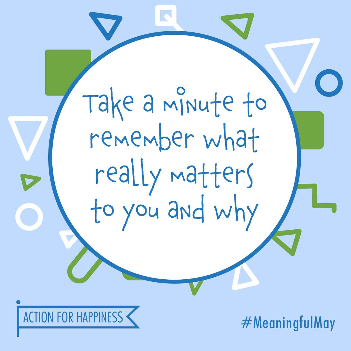 """Action for Happiness on Twitter: """"Meaningful May - Day 1: Take a ..."""