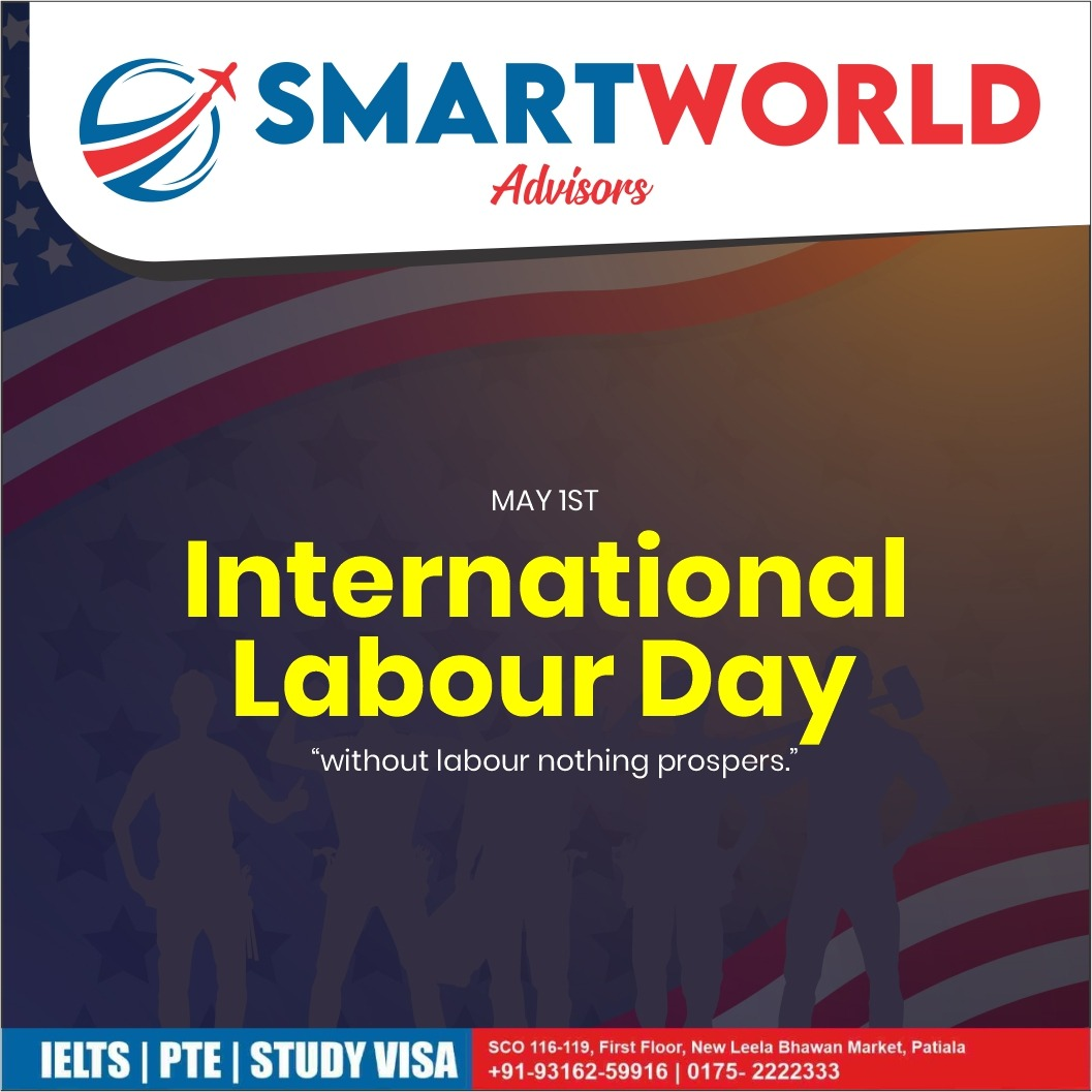 #1stMay #InternationalLabourDay #labourday   #smartworldadvisors #ielts #PTE #studyvisa #visaconsultant #spokenenglish #expertstrainers #wellqualifiedstaff #advisors #smartworld #coachinginstitute #ieltsinstitute Gulzar Chahal Contact No: 93162 59916 | 0175-2222333pic.twitter.com/wyHf8a9RXJ