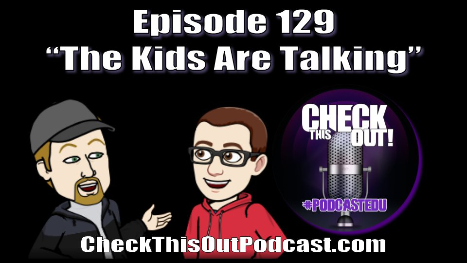 EP 129- The Kids Are Talking In this episode we went over the data from the survey we sent out about #remotelearning from the students point of view. Check out the data in the show notes. #PodcastEDU blubrry.com/check_this_out…