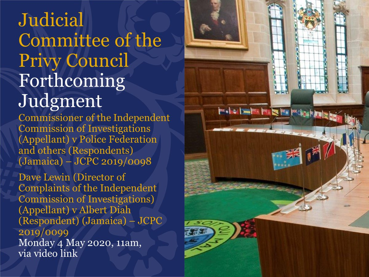 Judgment will be handed down by the Judicial Committee of the Privy Council via video link at 11am on Monday 4 May 2020 in the following cases: jcpc.uk/cases/jcpc-201… and jcpc.uk/cases/jcpc-201…