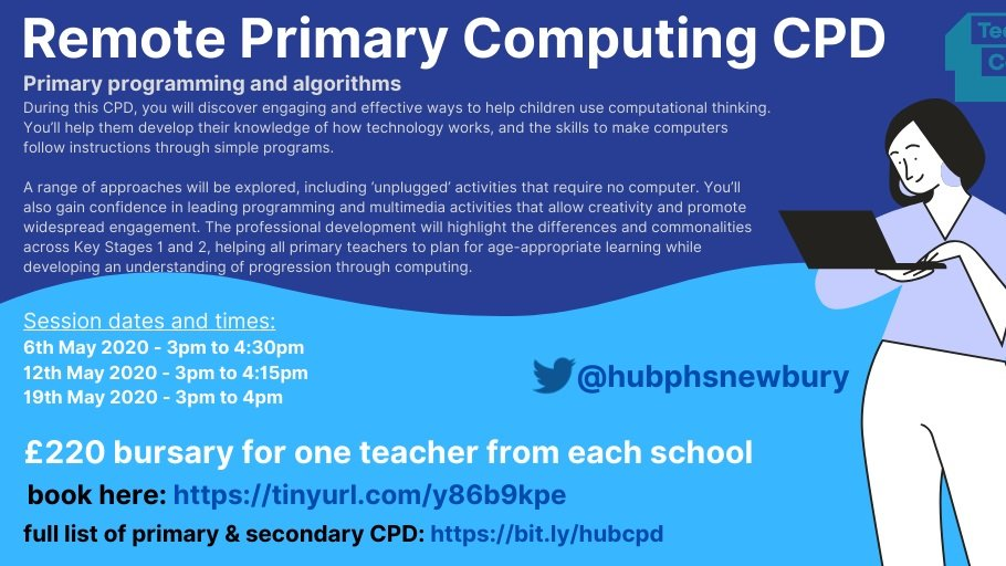 """Primary teachers: there's still time to book a bursary funded place on a Remote Primary Computing CPD sessions """"Primary Programming and Algorithms"""" run by @HubPHSNewbury   Courses in May-August. More here: https://t.co/u5CELyzSLE #CPD"""