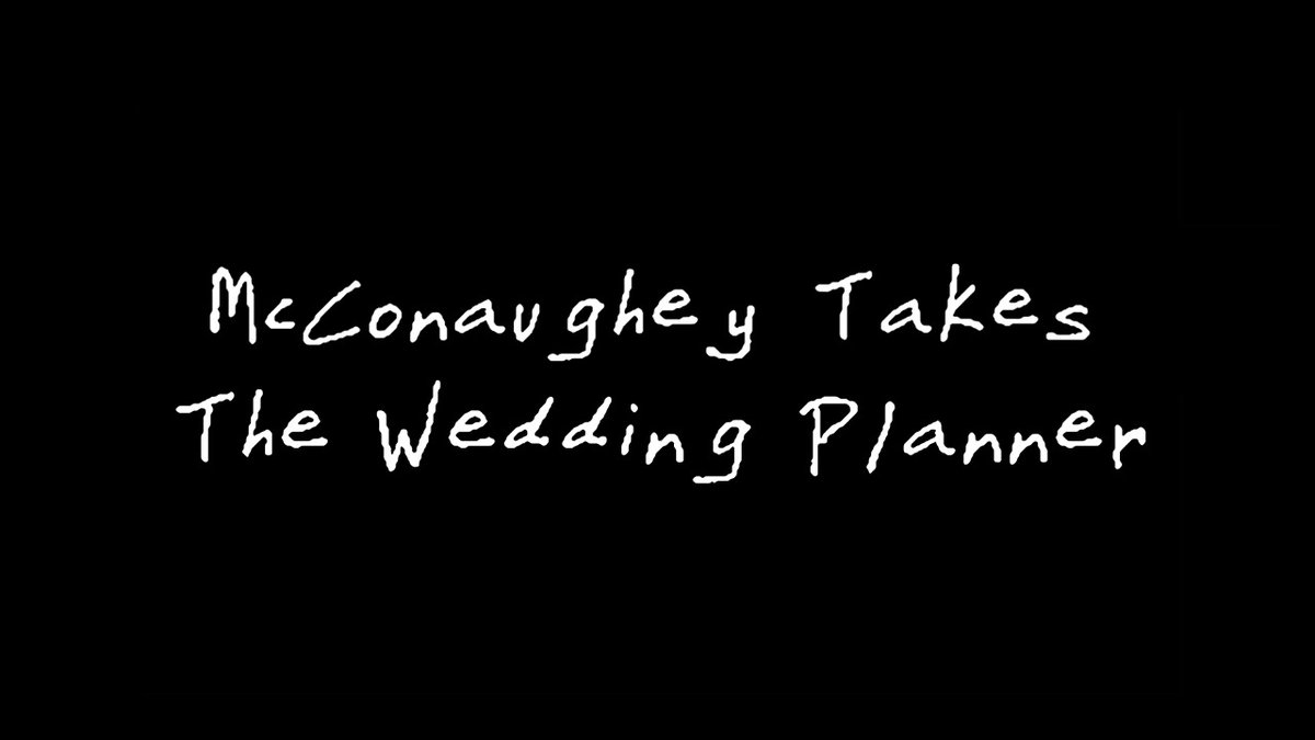 #McConaugheyTakes The Wedding Planner @jlo @sonypictures