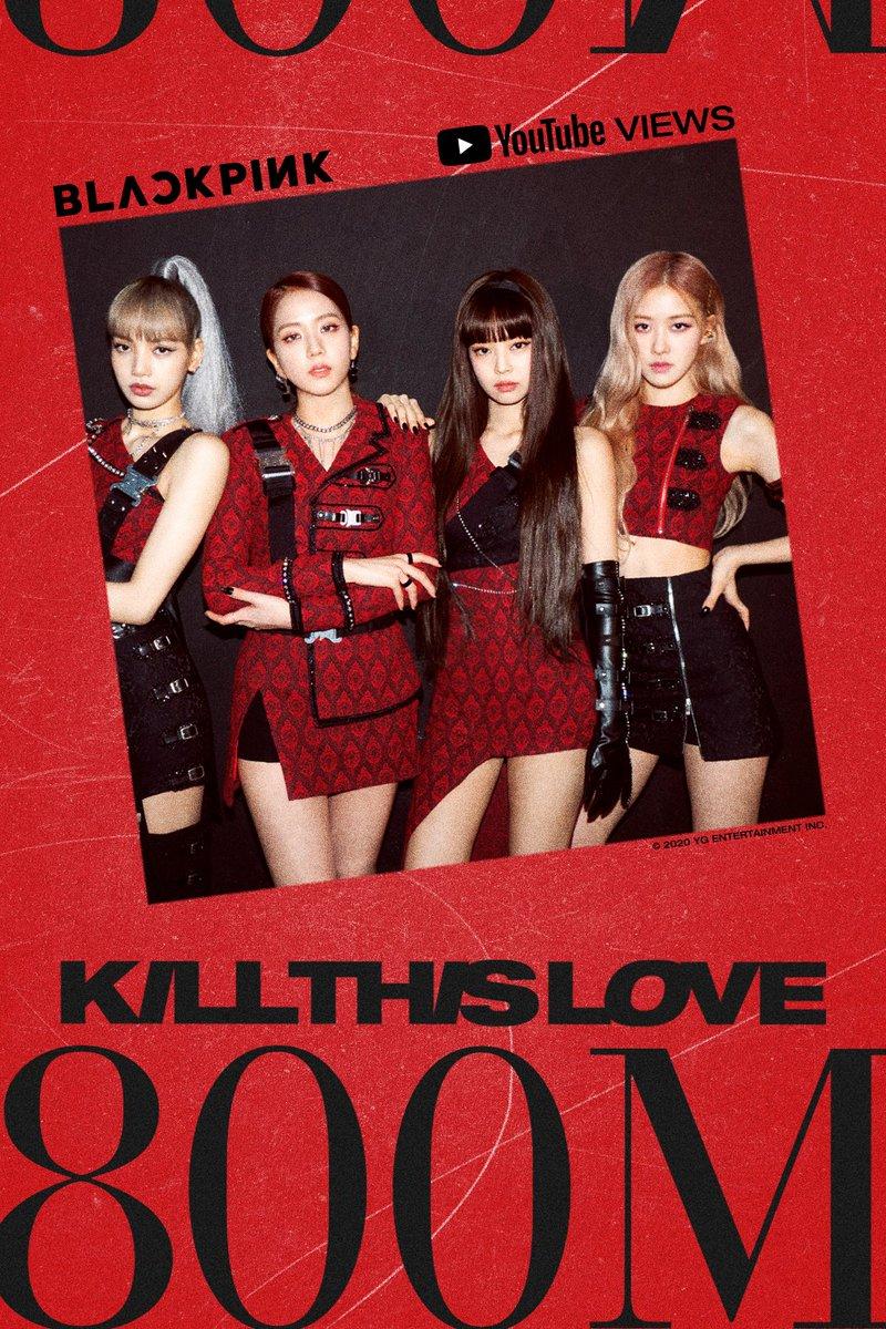 #BLACKPINK 'Kill This Love' M/V HITS 800 MILLION VIEWS @YouTube BLINKs worldwide, thank you so much!  'Kill This Love' M/V https://youtu.be/2S24-y0Ij3Y  #블랙핑크 #KILLTHISLOVE #MV #800MILLION #YOUTUBE #YGpic.twitter.com/f9ZK7KOF5U