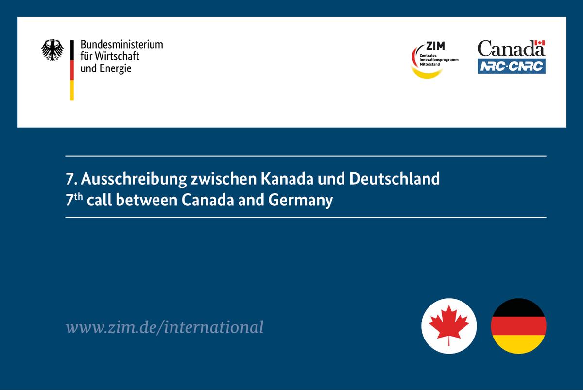 #Kanada - 7. Ausschreibung #ZIM / @BMWi_Bund & #IRAP / @NRC_CNRC für gemeinsame F&E #Kooperation sprojekte von #KMU im Bereich #Innovation für #Mittelstand bis 30.09.2020 geöffnet - @TCS_SDC @KanadaBotschaft @GermanyInCanada @CanEmbGermany @CGCIC_Canada 👉 https://t.co/JqGGW6LPdm https://t.co/Jg0jKbvXA0