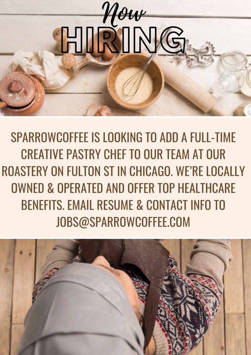 Email job@sparrowcoffee.com #pastrychef #chicagochefpic.twitter.com/gaFZmtTlhR