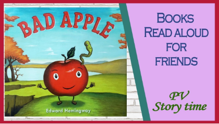 Check out this reading of The Bad Apple: A Tale of Friendship by Edward Hemingway!