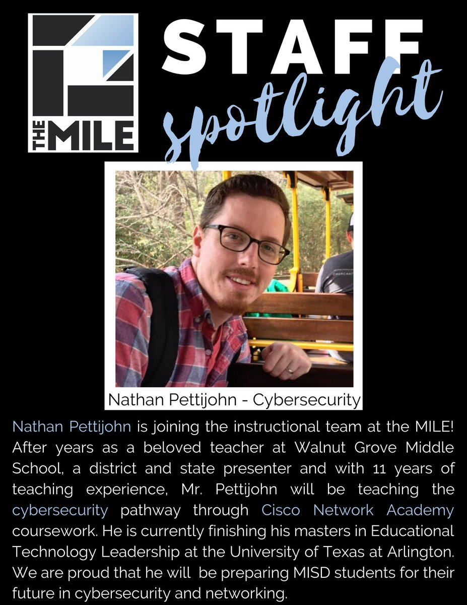 We are excited to announce our new cybersecurity teacher at The MILE!