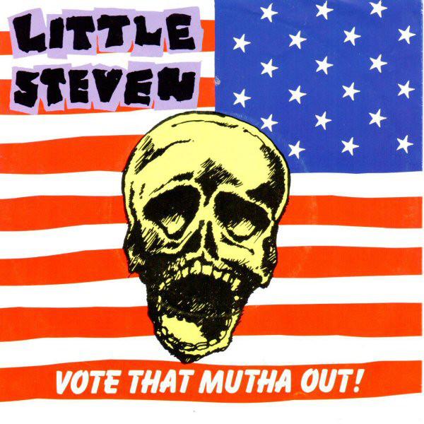 投票せよ、#VOTE THAT MUTHA OUT!/ 投票して悪党を降ろせ Little Steven Van Sandt リトル・スティーブン プロテストソング・トピカルソングの傑作集  #vote #LittleSteven