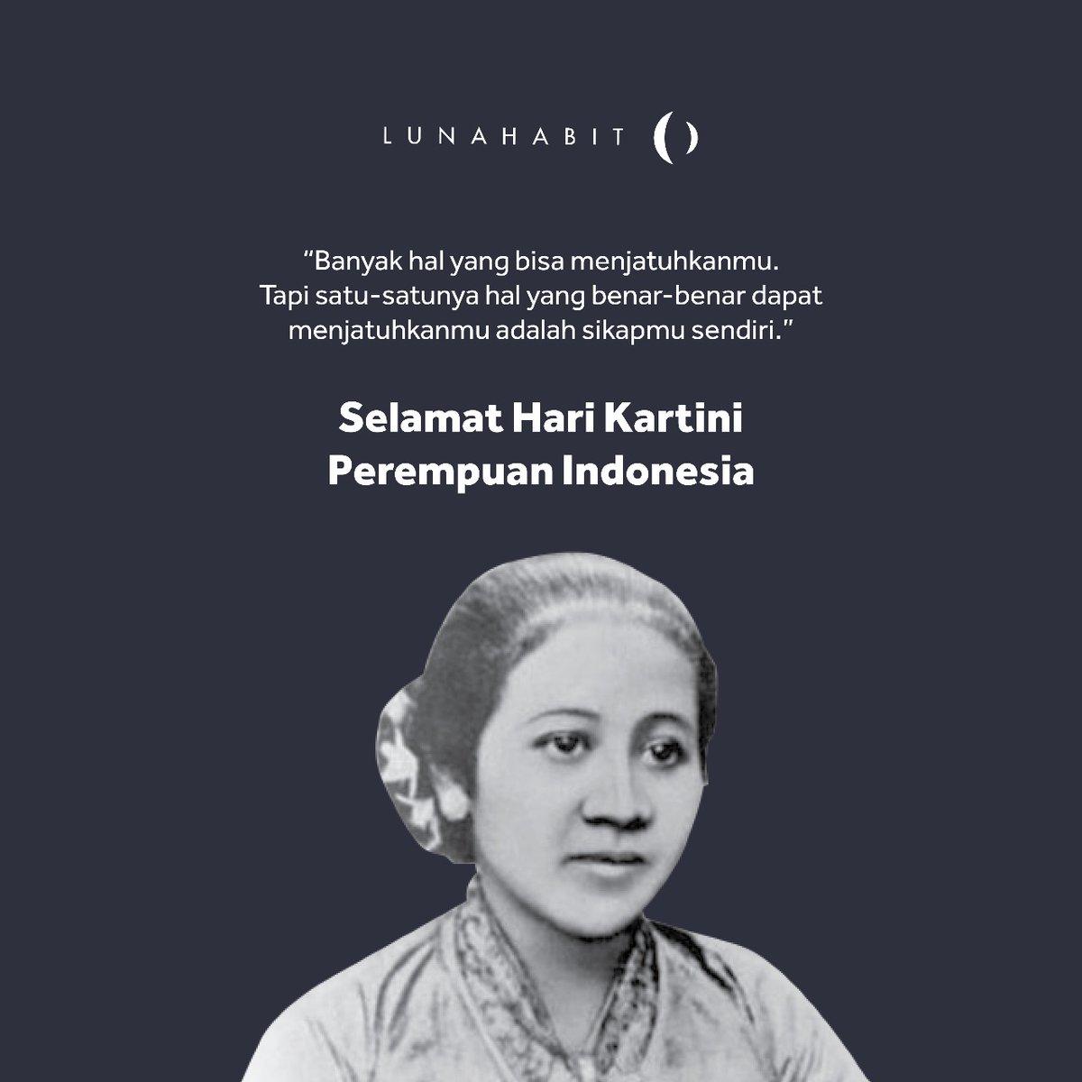 Selamat hari Kartini untuk semua Perempuan Indonesia.