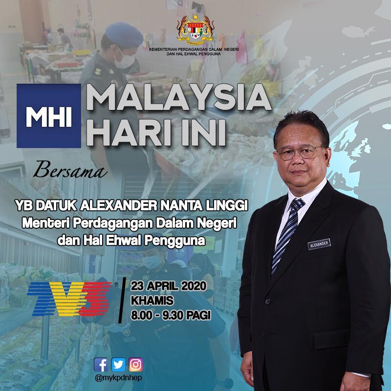 Mykpdnhep Sur Twitter Malaysia Hari Ini Bersama Yb Menteri Kpdnhep Datuk Alexander Nanta Linggi Alexnantalinggi Pada 23 April 2020 Jam 8 00 Pagi Di Tv3 Kpdnhep Mhi Https T Co Ssgreeozah