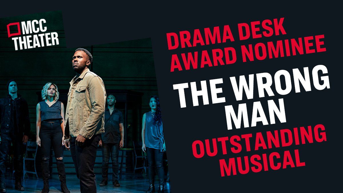 9 NOMINATIONS INCLUDING OUTSTANDING MUSICAL!! #TheWrongManMCC cannot be stopped. Massive congrats to the entire team! @DramaDeskAwards https://t.co/nzIckcBlNR