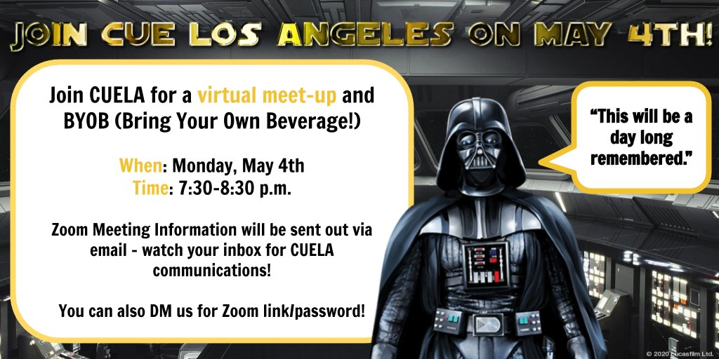 DARTH VADER APPROVES! Come join @cuelosangeles for our next virtual #meetup on Monday, May 4th. Come chat with us over a beverage of your choice! More info will be sent via email. We hope to see you then! #MayThe4thBeWithYou #MaytheFourth #StarWars #WeAreCUE
